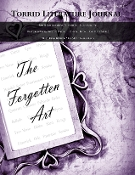 Torrid Literature Journal - Vol. III The Forgotten Art