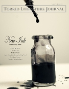 Torrid Literature Journal - Vol. IX New Ink