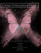 Torrid Literature Journal – Vol. XI The Butterfly Effect